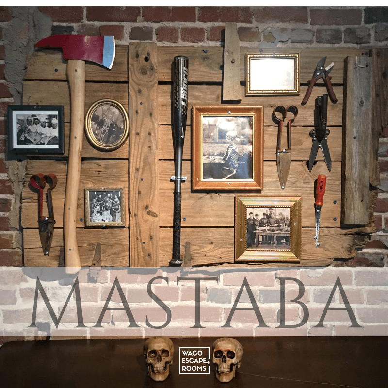 Waco Escape Rooms - Mastaba